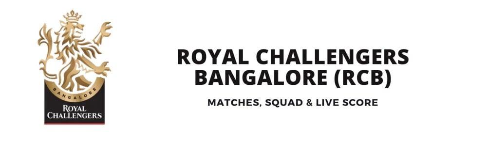RCB Team, Squad, Schedule, Live Score